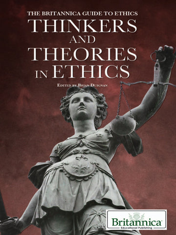 Thinkers and Theories in Ethics