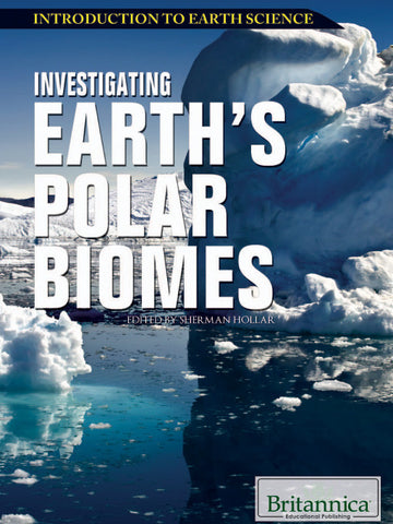 Investigating Earth's Polar Biomes