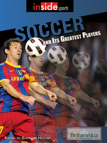 Soccer and Its Greatest Players