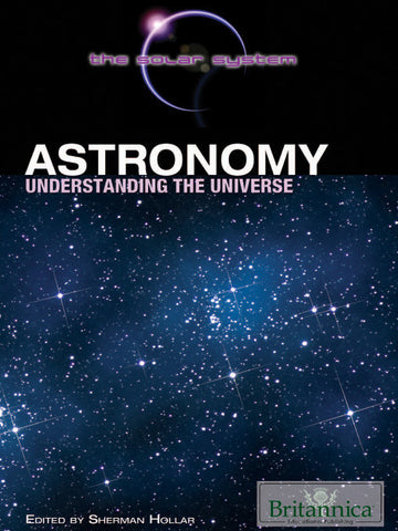 Astronomy: Understanding the Universe