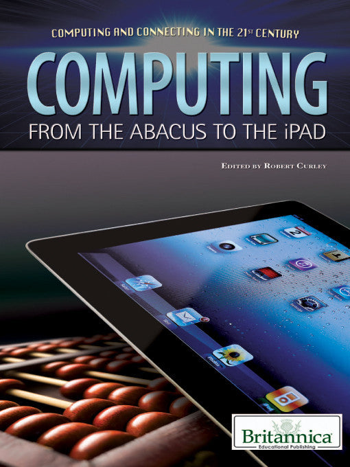 Computing: From the Abacus to the iPad