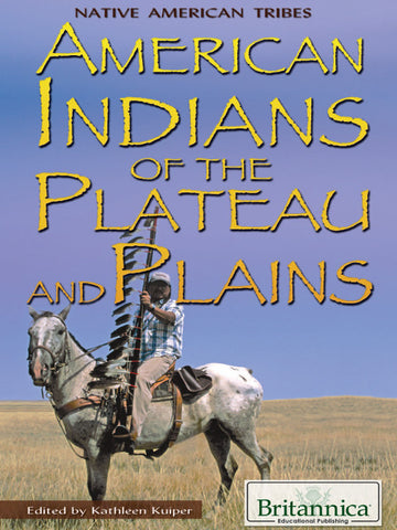 American Indians of the Plateau and Plains