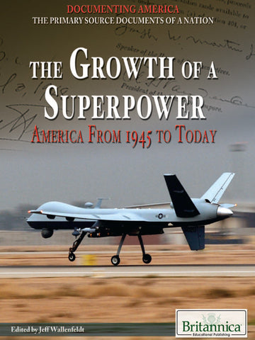 The Growth of a Superpower: America from 1945 to Today