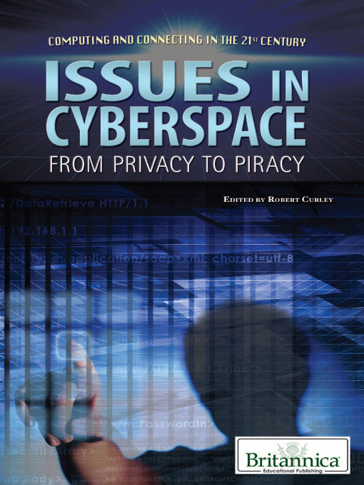 Issues in Cyberspace: From Privacy to Piracy