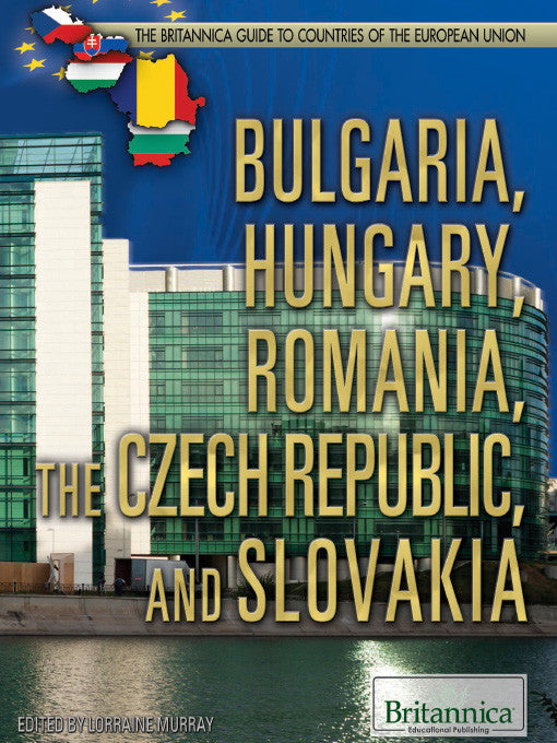 Bulgaria, Hungary, Romania, the Czech Republic, and Slovakia