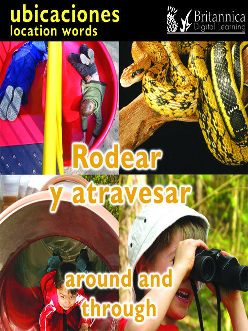 Rodear y atravesar (Around and Through: Location Words)