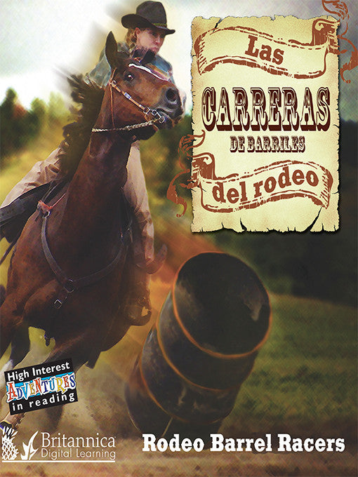 Las carreras de barriles del rodeo (Rodeo Barrel Racers)