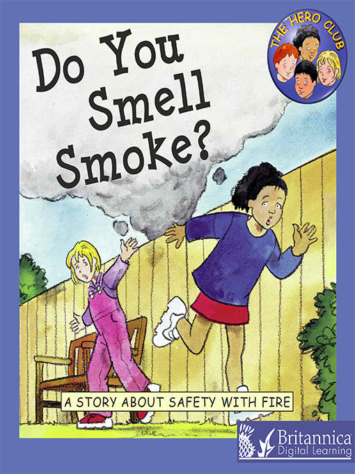 Do You Smell Smoke?