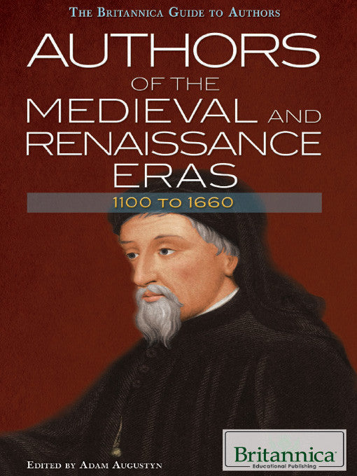 Authors of the Medieval and Renaissance Eras: 1100 to 1660