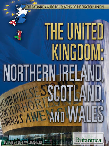 The United Kingdom: Northern Ireland, Scotland, and Wales