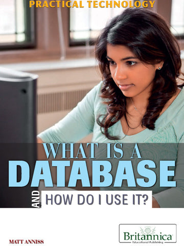 What Is a Database and How Do I Use It?
