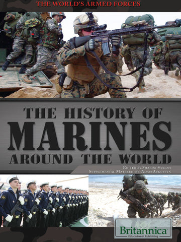 The History of Marines Around the World