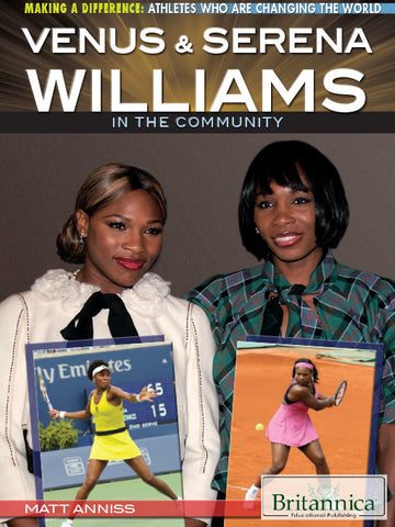 Venus & Serena Williams in the Community