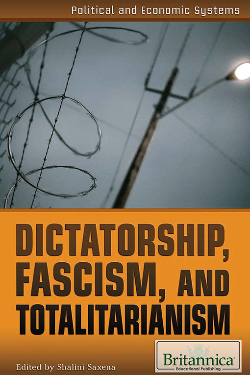 Dictatorship, Fascism, and Totalitarianism