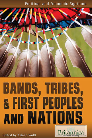 Bands, Tribes, & First Peoples and Nations