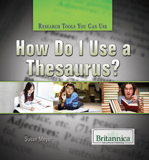 How Do I Use a Thesaurus?