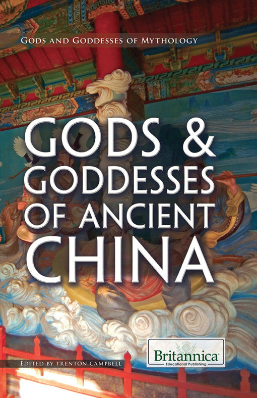 Gods & Goddesses of Ancient China