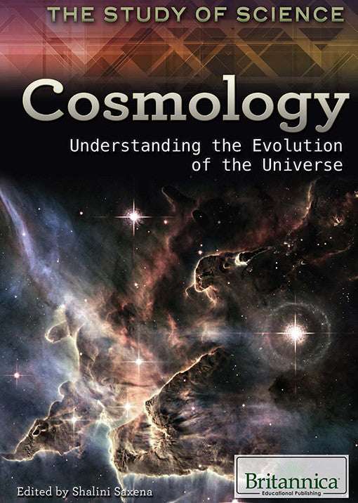 Cosmology: Understanding the Evolution of the Universe