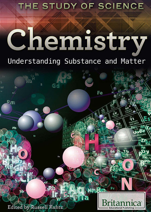 Chemistry: Understanding Substance and Matter