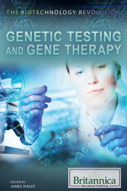 Genetic Testing and Gene Therapy