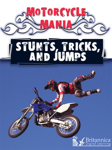 Stunts, Tricks, and Jumps