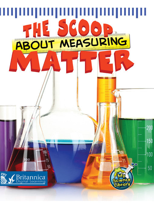 The Scoop About Measuring Matter