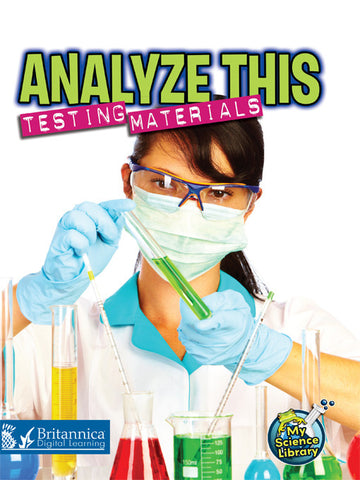 Analyze This: Testing Materials