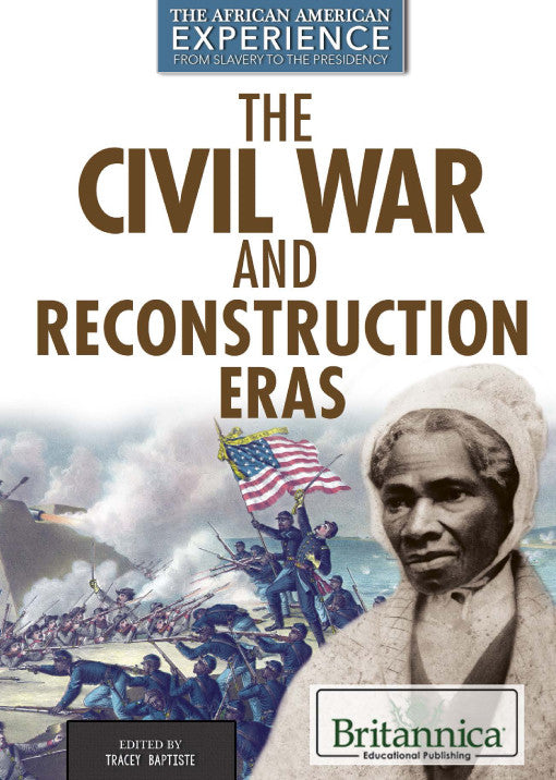 The Civil War and Reconstruction Eras