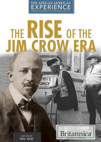 The Rise of the Jim Crow Era