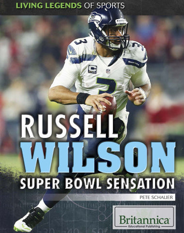 Russell Wilson: Super Bowl Sensation