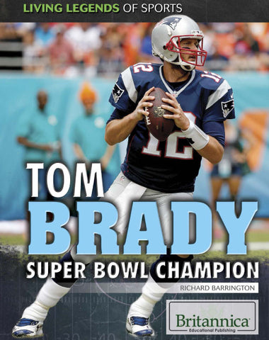 Tom Brady: Super Bowl Champion
