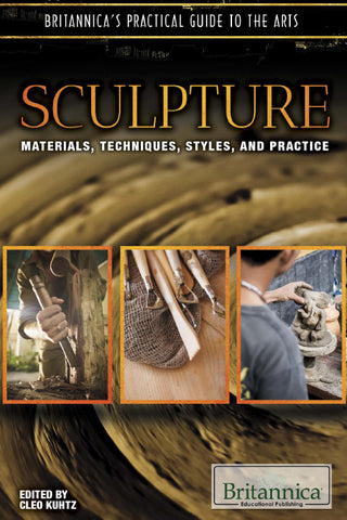 Sculpture: Techniques, Styles, Instruments, and Practice