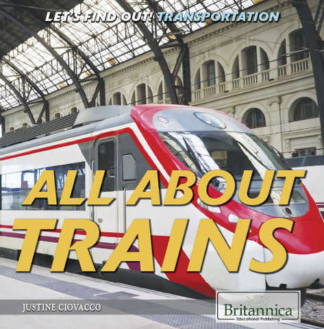 All About Trains