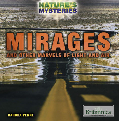 Mirages and Other Marvels of Light and Air