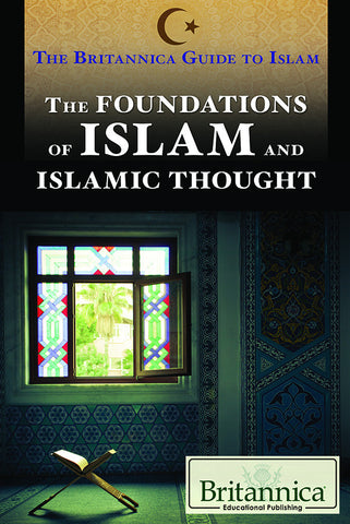 The Foundations of Islam and Islamic Thought