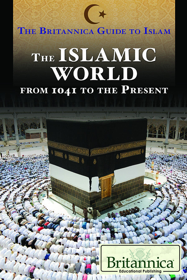 The Islamic World from 1041 to the Present