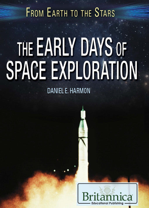 The Early Days of Space Exploration