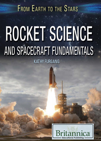 Rocket Science and Spacecraft Fundamentals