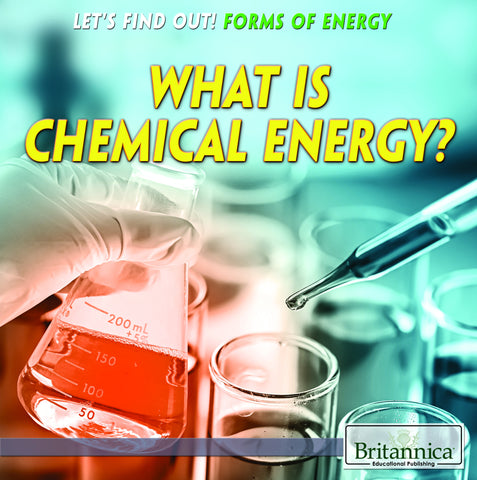 What Is Chemical Energy?