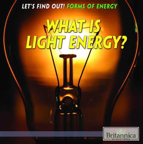 What Is Light Energy?
