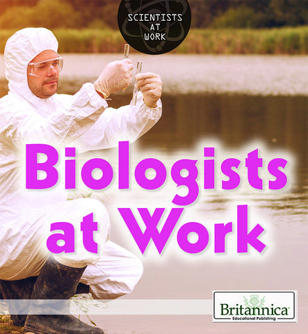 Biologists at Work