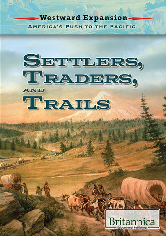 Settlers, Traders, and Trails