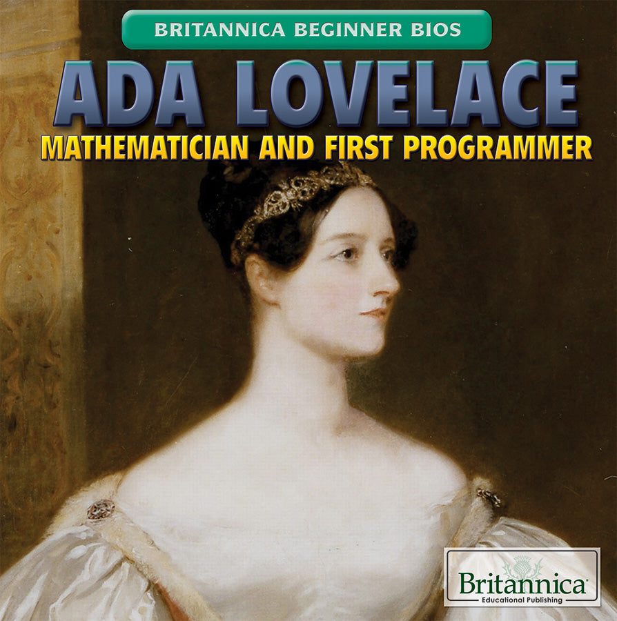 Ada Lovelace: Mathematician and First Programmer