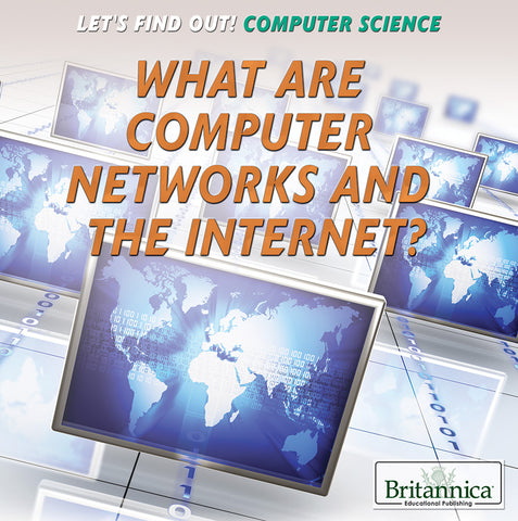 What Are Computer Networks and the Internet?