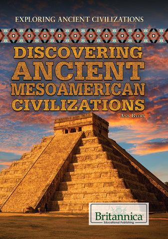 Discovering Ancient Mesoamerican Civilizations