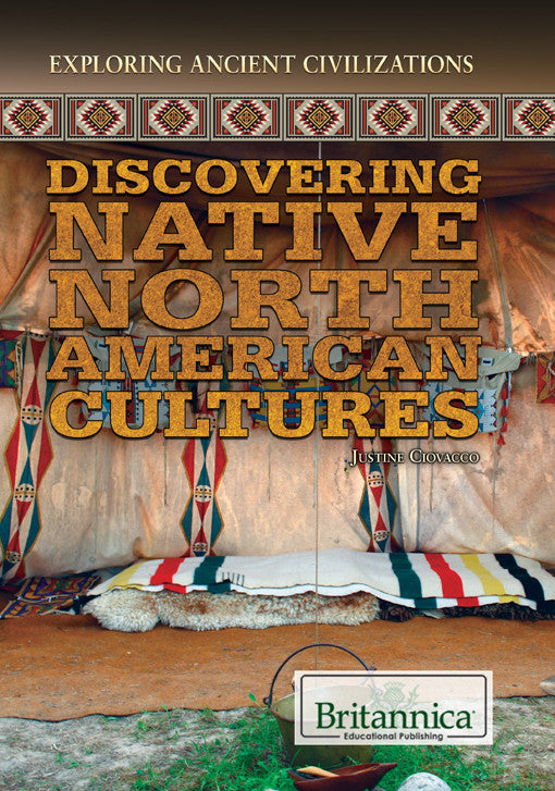 Discovering Native North American Cultures