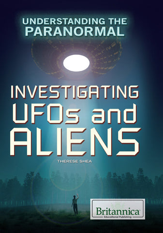 Investigating UFOs and Aliens