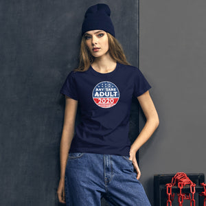 Women's Any Sane Adult 2020 Distressed Logo Short Sleeve T-shirt - Any Sane Adult 2020