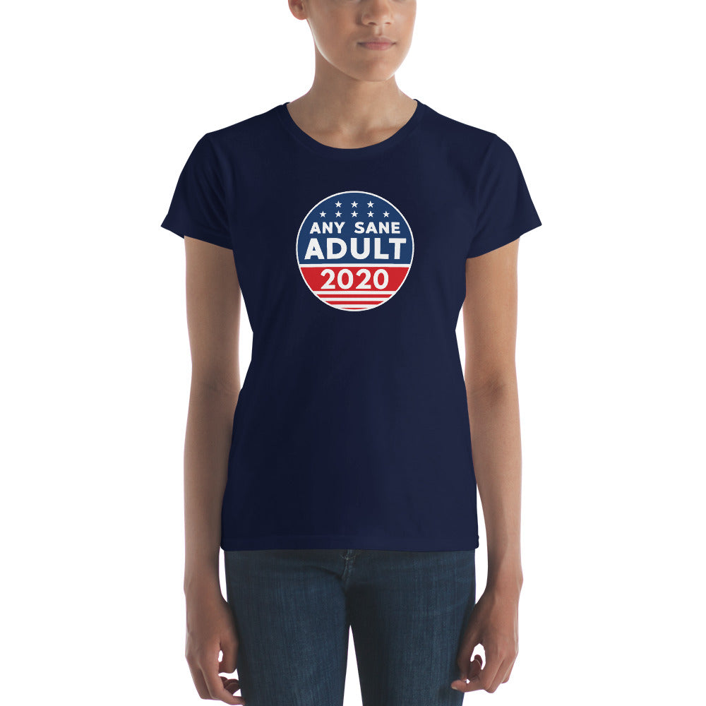 Women's Any Sane Adult 2020 Logo Short Sleeve T-shirt - Any Sane Adult 2020