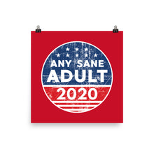 Load image into Gallery viewer, Any Sane Adult 2020 Distressed Logo Poster - Any Sane Adult 2020